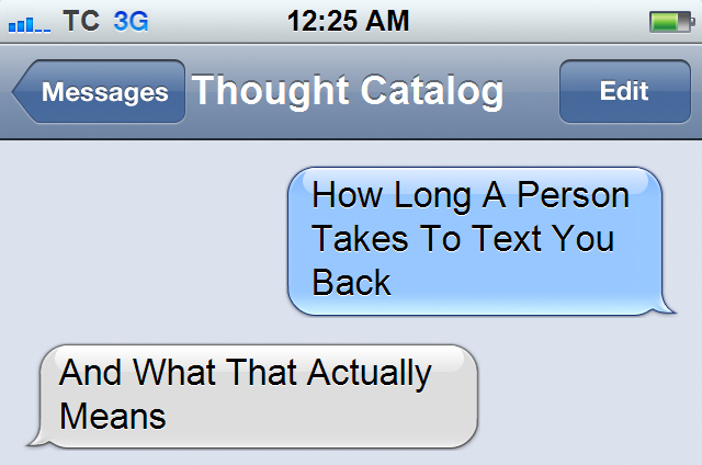 How Long A Person Takes To Text You Back And What It Actually Means