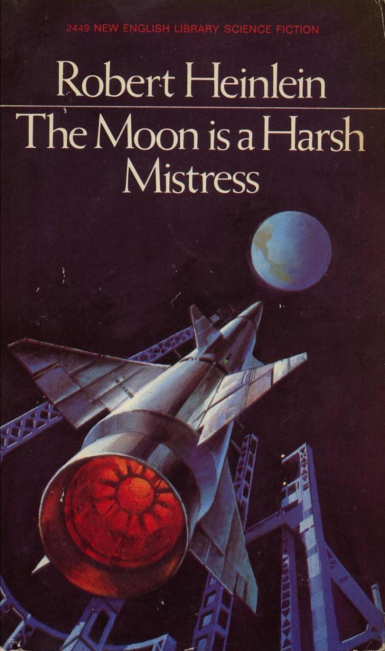 Amazon / The Moon Is A Harsh Mistress by Robert A. Heinlein