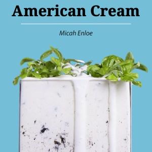 American Cream: A Memoir