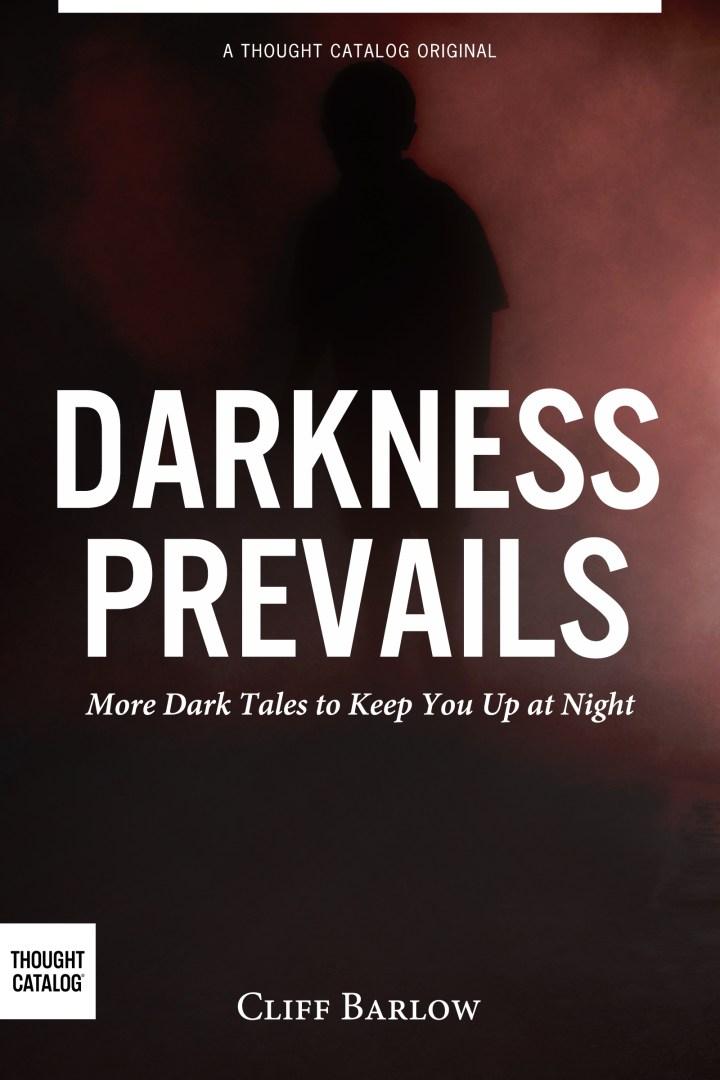 Darkness Prevails