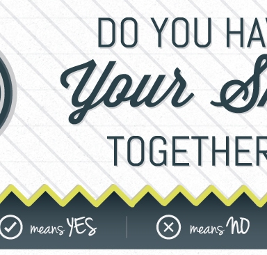 QUIZ: Do You Have Your Sh*t Together?