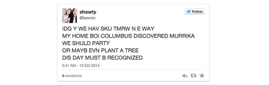 24 Funny, Ridiculous, And Cringeworthy Columbus DayTweets