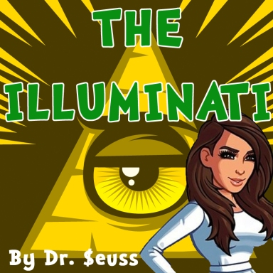 Dr. Seuss Presents: The Illuminati