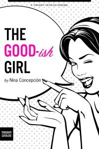 The Good-ish Girl