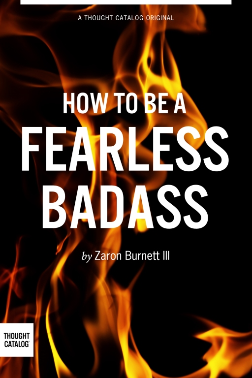 How to Be A FearlessBadass
