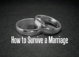 how to survive a marriage