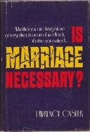 late feb 74 is marriage necessary open marriage