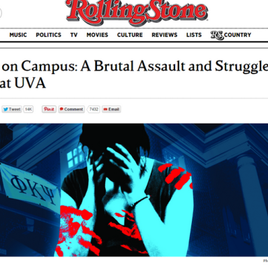 "Rolling Stone Says Trust In Alleged Gang Rape Victim ""Was Misplaced,"" Retreats From Story"