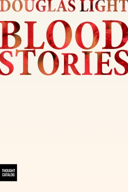Blood Stories