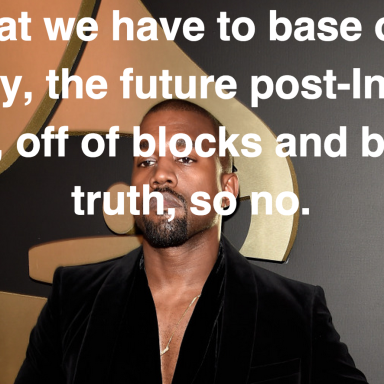 What Kanye West Thinks About Your Future