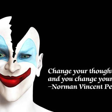 13 Inspirational Quotes Superimposed Over Stock Images Of Evil Clowns