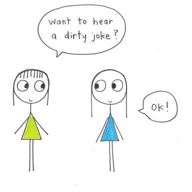 50 Dirty Jokes That Are (Never Appropriate But) Always Funny