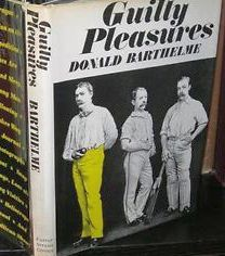 guilty pleasures barthelme