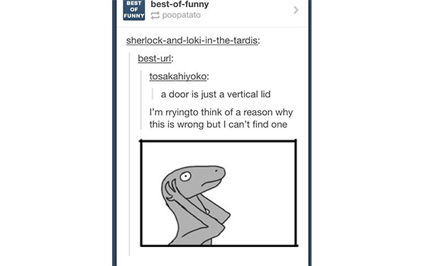23 Hilarious Examples Of Why You Need To Be On Tumblr