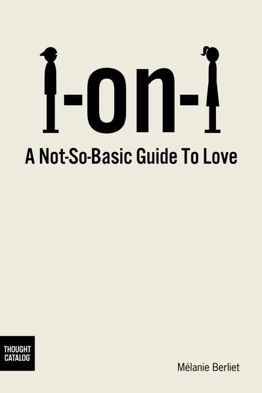 1 On 1: A Not-So-Basic Guide toLove