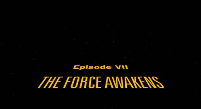 """May The Fourth Be With You! Check Out This Exclusive Leaked Title Crawl For """"ForceAwakens""""!"""