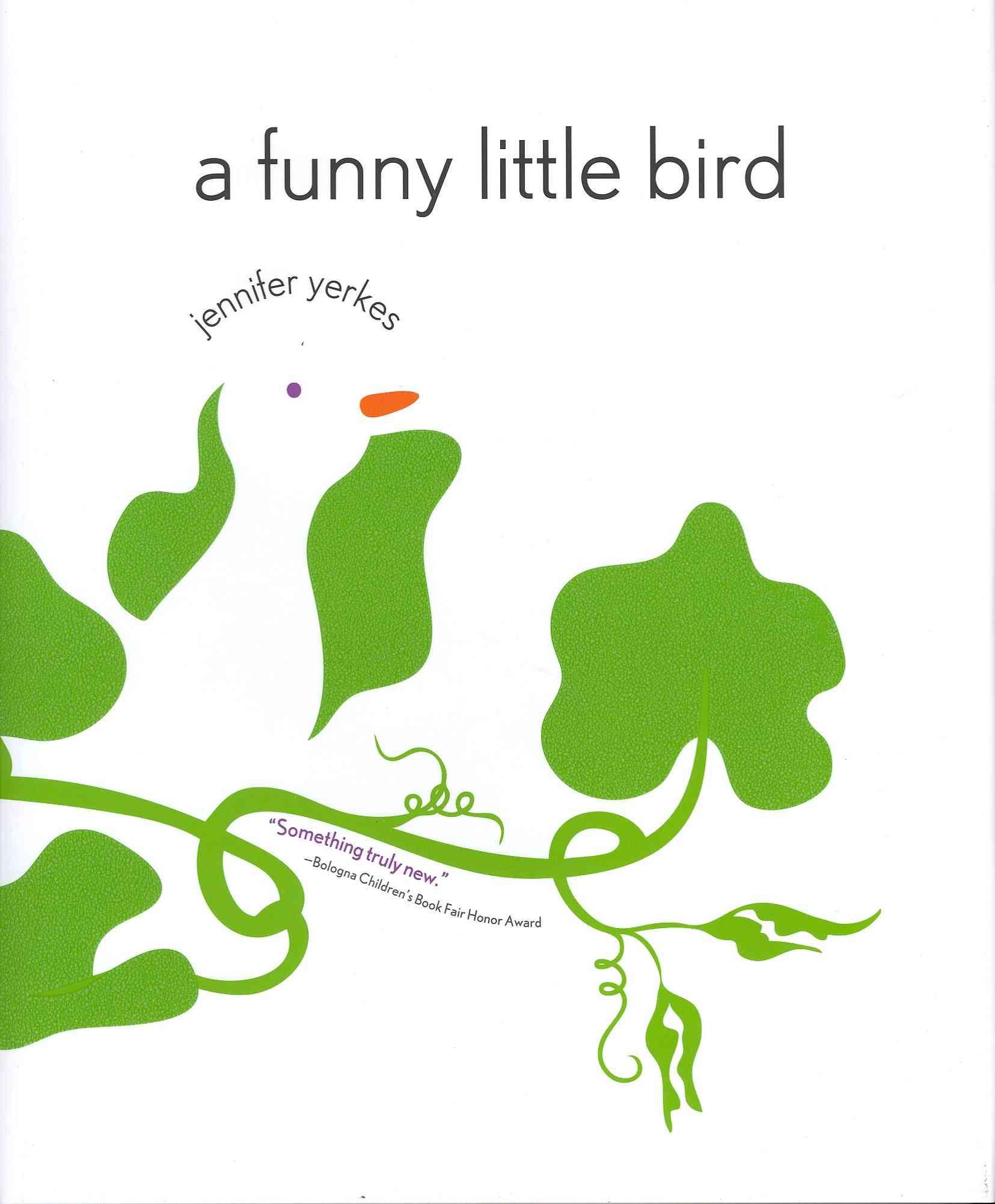 Amazon / A Funny Little Bird by Jennifer Yerkes