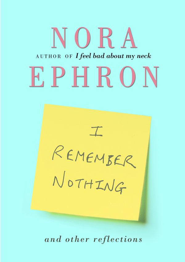 i-remember-nothing-norah-ephron