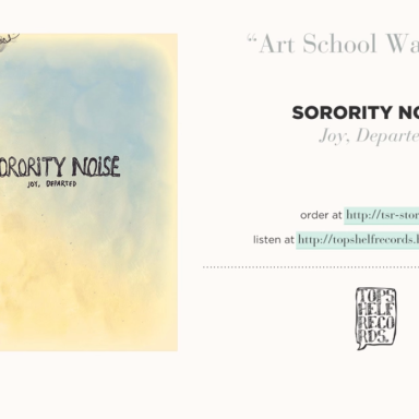 Stop What You're Doing And Listen To Sorority Noise's New Album