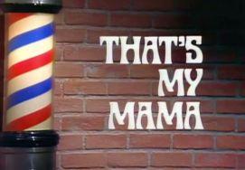 that's my mama