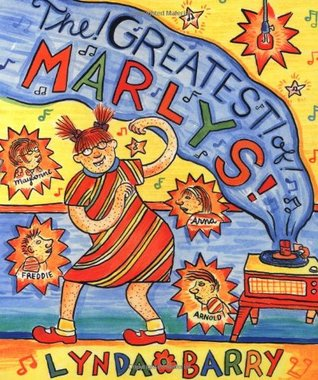 The Greatest Marlys! via Goodreads