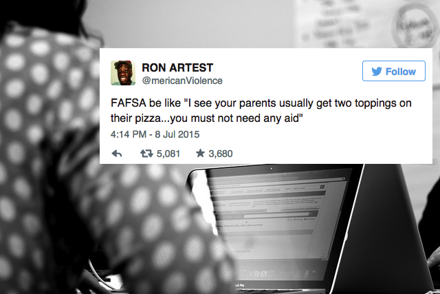These 14 Tweets Basically Sum Up All Of Our Frustrations When Dealing With TheFAFSA