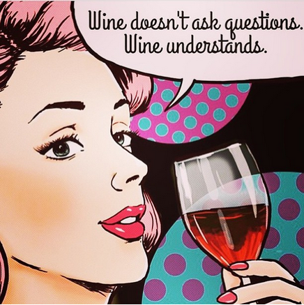22 Instagrams All Girls Who Love To Drink Wine Can Definitely RelateTo