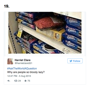 Roundup Of The 24 Most Bizarre And Quirky Tweets In #AskTheWorldAQuestion