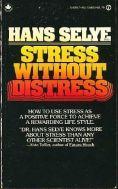 stress without distress hans selye