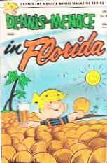 dennis the menace in florida