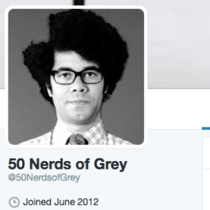 There Is A 50 Shades Of Grey Parody Twitter Account Called @50NerdsofGrey And It Is Everything