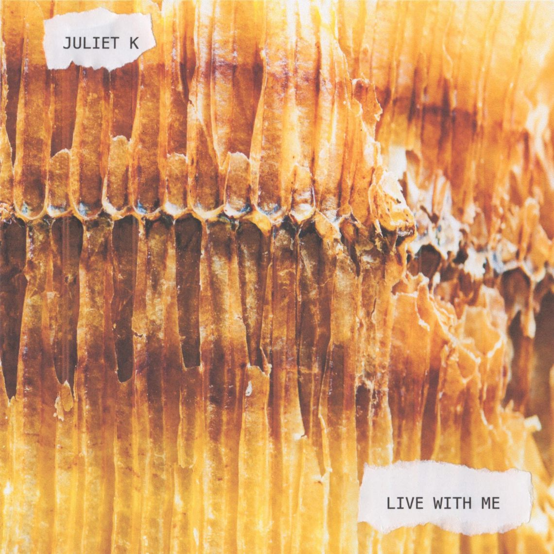 "Juliet K / ""Live With Me"" Single"