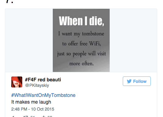 These 18 Hilarious Ideas From #WhatIWantOnMyTombstone Will Have You Laughing To TheGrave