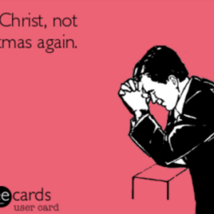25 Christmas-Themed E-Cards That Hilariously Sum Up The Holiday Season