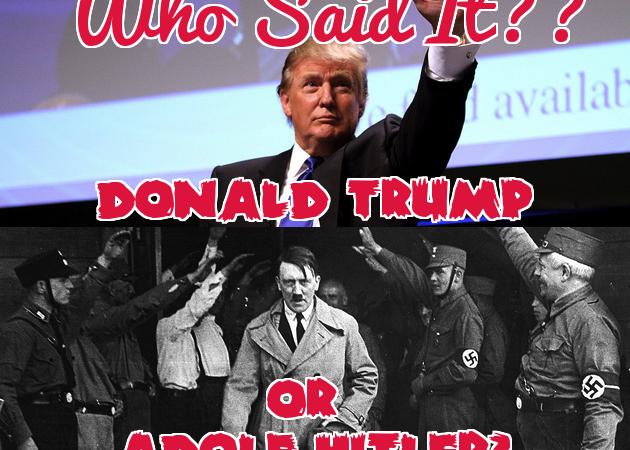 Quiz: Who Said It — Donald Trump Or AdolfHitler?