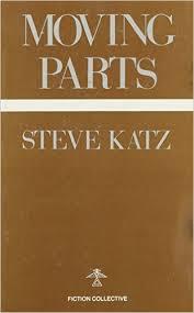 Moving Parts Steve Katz