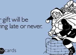 30 Holiday E-Cards That Explain Why Christmas Is Kind Of The Worst