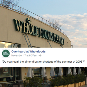Another 25 Hilarious Conversations Overheard At Whole Foods