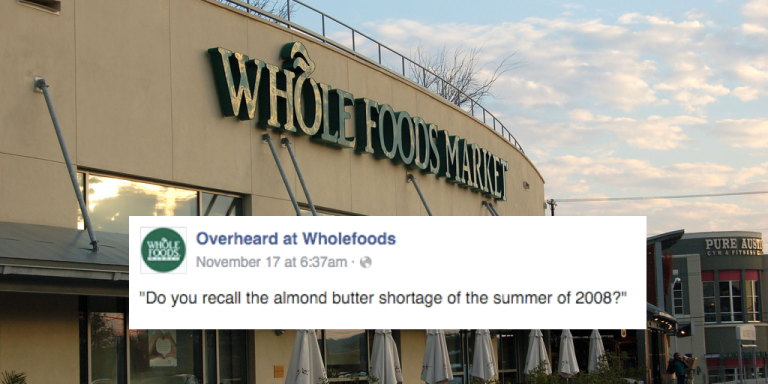 Another 25 Hilarious Conversations Overheard At WholeFoods