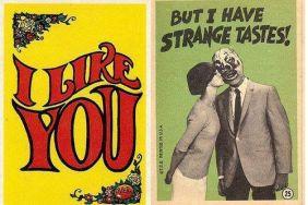 I like you but I have strange tastes