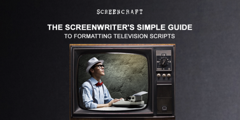 The Screenwriter's Guide To Formatting Television Scripts