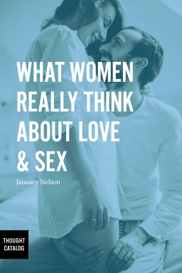 What Women Really Think About Love &Sex