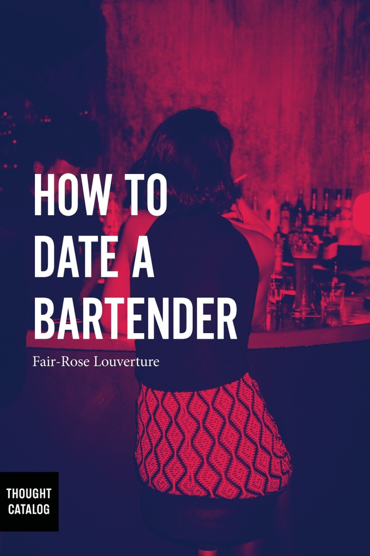 How to Date a Bartender