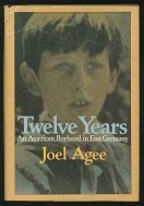 Joel Agee Twelve Years