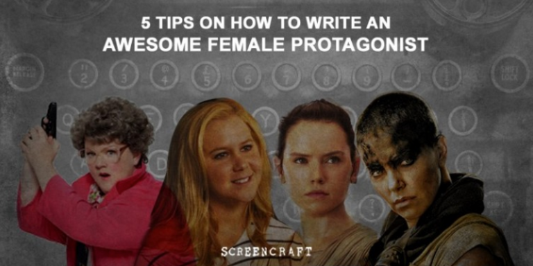 5 Tips On How To Write The Perfect FemaleProtagonist