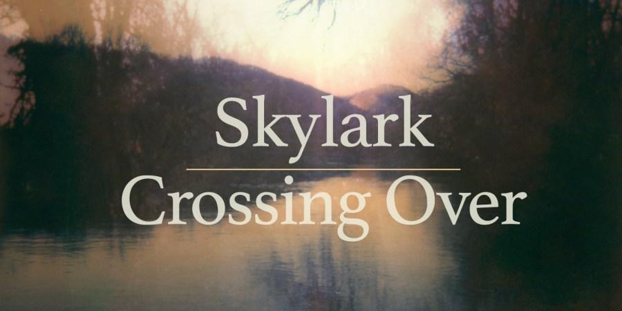 Matthew Guard's Skylark Ascending: Music To DieTo