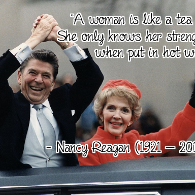 Remembering Nancy Reagan — 17 Moving Quotes From The Former First Lady
