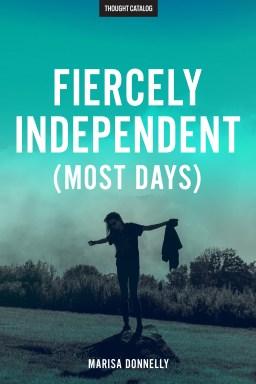 Fiercely Independent (MostDays)