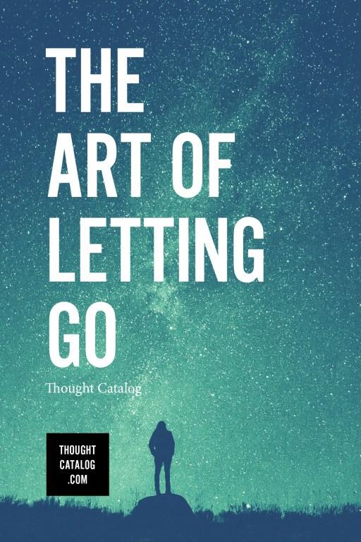 The Art of LettingGo
