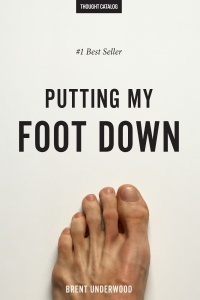 Putting my FootDown